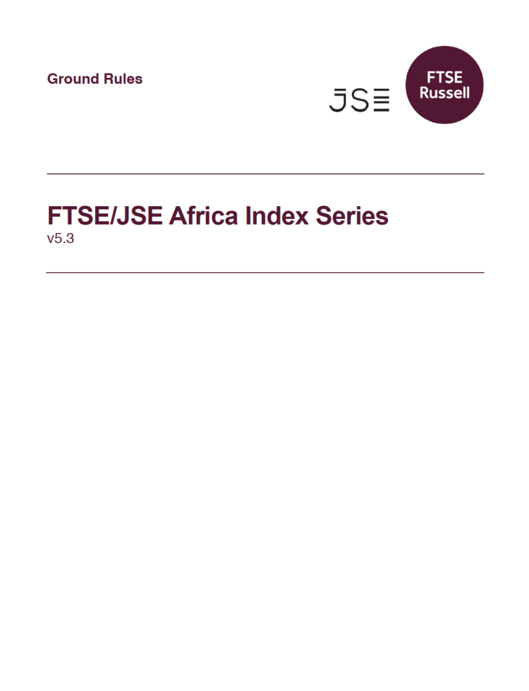 FTSE/JSE Africa Index Series: Ground Rules | RESPECT